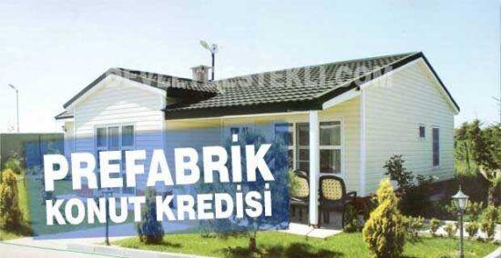Prefabrik Ev Kredisi Veren Bankalar