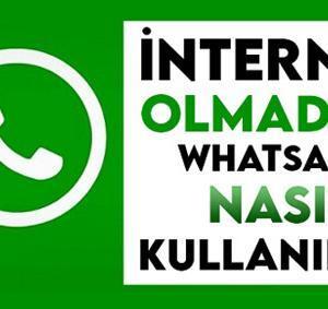 İnternet Olmadan WhatsApp Nasıl Kullanılır? Bedava Whatsapp Kullanımı